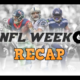 NFL Week 6 Recap